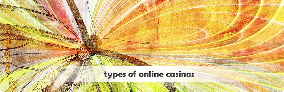 Different types of casinos